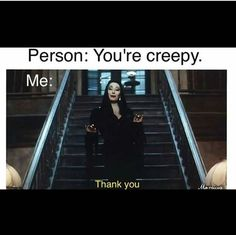 creepy, addams family, and black image Funny Quotes, Funny Memes, Hilarious, Bitch Quotes, Funny Cartoons, Movie Quotes, Funny Shit, Goth Memes, Goth Humor