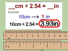 How to Convert Centimeters to Inches: 3 Steps (with Pictures) Length Converter, I Need To Know, Things To Know, How To Memorize Things, Cm To Inches Conversion, Units Of Measurement, Measurement Conversions, Tape Measure, Tips
