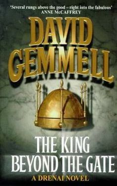 The King Beyond the Gate (1985), By David Gemmell