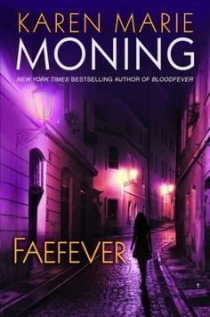 Faefever (Fever #3)  by Karen Marie Moning