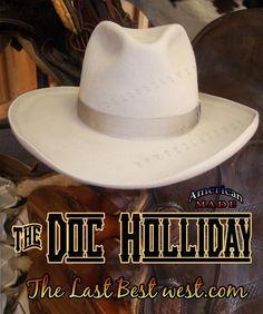 Doc Holliday Cowboy Hat - The Last Best West Custom Cowboy Hats, Cowgirl Hats, Western Hats, Cowboy And Cowgirl, Western Wear, Best Cowboy Hats, Western Style, Cowboy Hat Styles, Mens Dress Hats