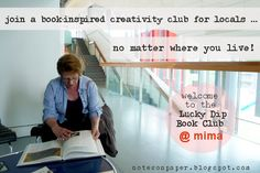 notes on paper: Fancy joining the Lucky Dip Book Club? A club for local creatives . no matter where they live! Dips, Notes, Fancy, Magic, Club, Thoughts, Reading, Paper, Book