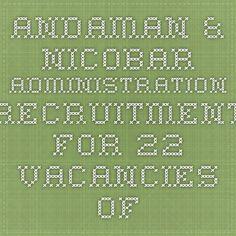 Andaman & Nicobar Administration Recruitment for 22 Vacancies of ATM & BTM – September 2014 - Get Sarkari Naukri