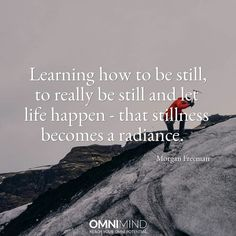 Learning how to be #still, to really be still and let life happen- the stillness becomes a radiance   #quoteoftheday #wisequote #success #motivation #focus #riseandgrind #shine #suceed #everyday #startup #lifestyle #entrepreneur #student #nootropics #supplements #omnimind