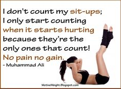 I like this!  And it's true!  I think I might try this tomorrow with my push ups :)