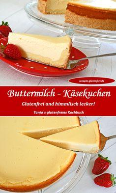 Glutenfreier Buttermilch-Käsekuchen! So himmlisch zart und saftig! Ein Hochgenuss für alle Käsekuchenfans! www.rezepte-glutenfrei.de