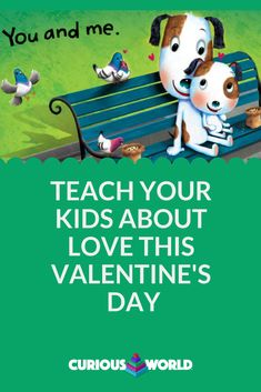 """Teach your kids about love this Valentine's day with the """"Love Is."""" book in the Curious World app. Dinosaur Discovery, Cute Valentines Day Ideas, Curious George, Educational Videos, Creative Play, Child Love, Hands On Activities, Games For Kids, The Fosters"""
