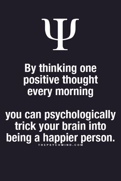 "*please note! Not necessarily one thought every morning""...but RATHER, practicing thinking positive thoughts and putting a stop to your negative thoughts."