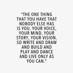 live only as you can...
