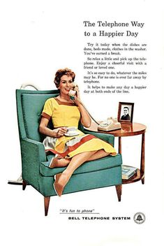In the past females had to finish their chores before they could use the phone