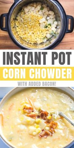 Best Instant Pot Corn Chowder Recipe Created Especially For Any Electric Pressure Cooker. It Cooks In Ten Minutes It's Both Creamy And Dairy Free, And Has Some Tasty Pieces Of Crispy Bacon Added For Extra Flavor Easy Corn Chowder, Potato Corn Chowder, Chicken Corn Chowder, Recipe For Corn Chowder, Corn Soup, Chicken Chili, Best Instant Pot Recipe, Instant Pot Dinner Recipes, Recipes Dinner