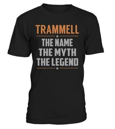 TRAMMELL - The Name - The Myth - The Legend #Trammell