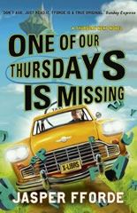 One of our Thursdays is Missing by Jasper Fforde reviewed on Fantasy Book Review (Thursday Next: Book 6)
