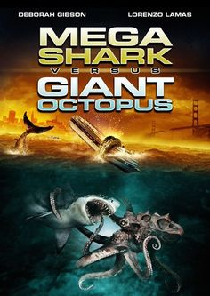 Mega Shark Vs. Giant Octopus (M) Now Available  Action, Rated M, 88 Minutes, Film Code 29574 Starring: Lorenzo Lamas, Deborah Gibson The California coast is terrorized by two enormous prehistoric sea creatures as they battle each other for supremacy of the sea.