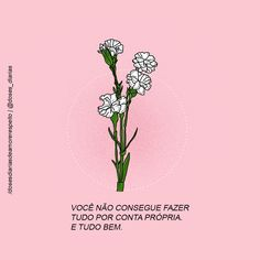 Para enviar colaborações, acesse: frasespoesiaseafins.tumblr.com/submit Wall Quotes, Poetry Quotes, Happy Thoughts, Positive Thoughts, Positive Wallpapers, Simply Life, Love Yourself First, Quote Posters, Illustrations And Posters