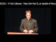 Published on Jun 26, 2012 In this video Father Don Calloway talks about the great Pope John Paul II who made such a big contribution to our world both as a leader of the Catholic faith and as head of the Vatican State.