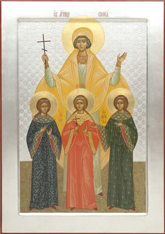 St. Sophia & her daughters: Faith, Hope & Love