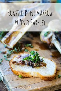 Roasted Bone Marrow w Zesty Parsley. This simple recipe using real marrow bones which are slow roasted in the oven can be eaten on top of crispy bread and topped with zesty parsley mixture and served as a canape #bone #marrow #roasted