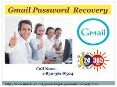 Our trouble shooting team has experienced troubleshooters who are dedicated and committed to fix their problems from the root as they believe in providing best customer services and meet the expectation. So, dial 1-850-361-8504 and witness the excellence Gmail Password Recovery team's work. http://www.monktech.net/gmail-forgot-password-recovery.html