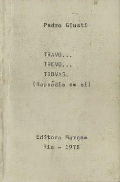 BLOG DO TROVADOR PEDRO GIUSTI E OUTROS VERSOS: TROVA Nº 065 / PEDRO GIUSTI * ANTONIO CABRAL FILHO...