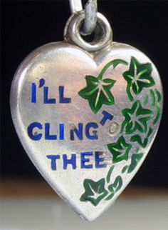 "Victorian enamel ""I Cling To Thee"" puffy heart ~ From the estate of Joan Munkacsi"