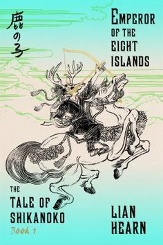 n the opening pages of the action-packed Book One of Lian Hearn's epic Tale of Shikanoko series--all of which will be published in 2016--a future lord is dispossessed of his birthright by a scheming uncle, a mountain sorcerer imbues a mask with the spirit of a great stag for a lost young man, a stubborn father forces his son to give up his wife to his older brother, and a powerful priest meddles in the succession to the Lotus Throne.