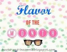 Flavor of the Month is a monthly feature here in Books and Insomnia that features new book releases this month. Insomnia, May, New Books, September, Blog, Blogging