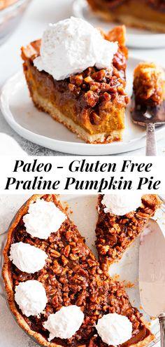 Praline Pumpkin Pie {Paleo, Gluten Free} Dairy Free Pumpkin Pie, Pumpkin Pie Recipes, Pumpkin Custard, Paleo Pumkin Pie, Pecan Pumpkin Pie, Dairy Free Pecan Pie, Gluten Free Pie Crust, Paleo Dessert, Gluten Free Desserts