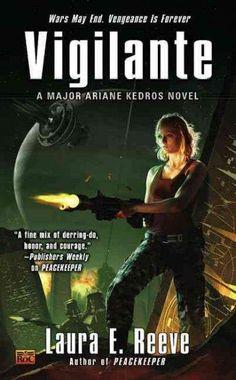 Vigilante: A Major Ariane Kedros Novel
