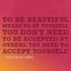 BeYOUtiful. Would be fun to put great quotes like this all over room as part of decor for YWIE.