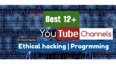 Want to become an ethical hacker, programmer & Geek? Then Subscribe These 13 Best YouTube Channels To Learn Ethical Hacking, Programming 2019 online free Hindi Hacking Programs, Learn Hacking, Top Channel, Android Tutorials, Learn Programming, Tech Hacks, Tecno, Trending Topics, Best Sites