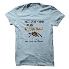 #tshirts... Cool T-shirts  Care About My Tarantula at (Cua-Tshirts)  Design Description: Love Tarantulas? This is for you!  If you don't utterly love this design, you'll be able to SEARCH your favourite one through using search bar on the header.... Check more at http://cuatshirts.com/camping/best-price-care-about-my-tarantula-at-cua-tshirts.html