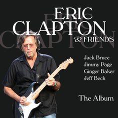 Eric Clapton – Eric Clapton & Friends - The Album – Rdio