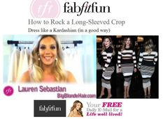 IF you love Giuliana Rancic and some Khloe Kardashian Fashion check out my how-to styling video on G's website, Fab Fit Fun here: http://fabfitfun.com/fashion-friday-how-to-rock-a-long-sleeve-crop-top