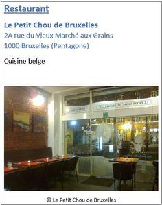 Restaurant Le Petit Chou de Bruxelles - 2a rue du Vieux Marché aux Grains - Pentagone