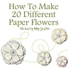 Lots of tutorials on making all kinds of paper flowers.