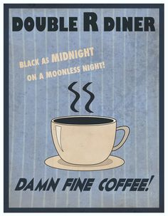 Twin Peaks Double R Diner Poster! Awesome. Really want.