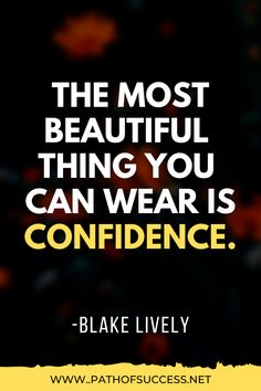 inspirational quotes; motivational quotes; quotes about confidence