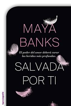 Salvada por ti (Saga Devereaux) de Maya Banks http://www.amazon.es/dp/B00W4AH0SO/ref=cm_sw_r_pi_dp_P7Y1wb0GZ6XVD