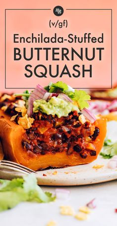Our Vegan Enchilada-Stuffed Butternut Squash is smoky, saucy, SO hearty, and a perfect plant-based entrée for fall or winter! Just 7 INGREDIENTS required!