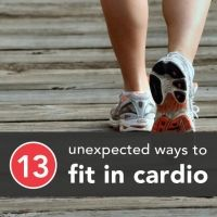 13 Unexpected Ways to Fit Cardio Into Your Routine
