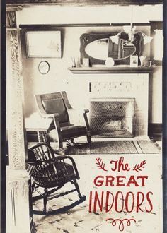 """love the juxtaposition of """"the great indoors"""" - could be a great party theme"""