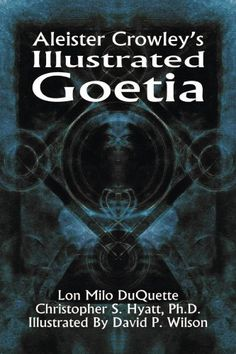 Aleister Crowley's Illustrated Goetia Brand: The Original...