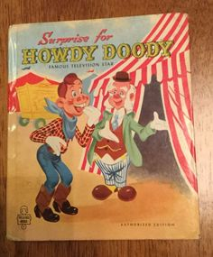 VINTAGE! 1950's Children's Tell-a-Tale Book~SURPRISE FOR HOWDY DOODY