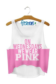 On Wednesdays we Wear Pink Crop Top (Mean Girls quote.)