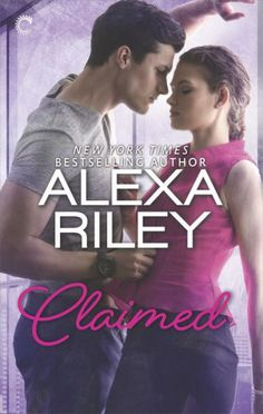 Review: CLAIMED by Alexa Riley | An old-fashioned fairy tale with a lot of sexy times Reviewed by Monique Daoust