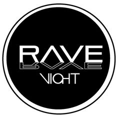 Rave Night, Proyect!
