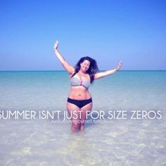 Wear a bikini this summer. Im gonna do it. i'm gonna be the beached whale on spring break. oh well!