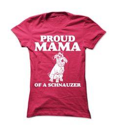 Proud Mama of a Schnauzer