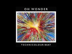 Oh Wonder - Technicolour Beat (Official Audio) - YouTube